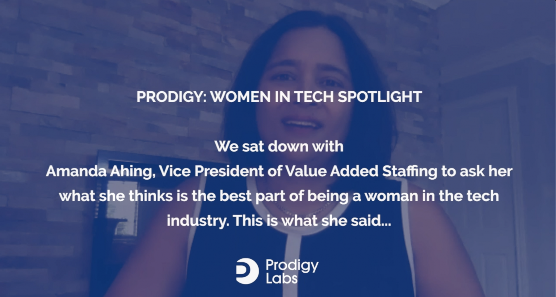 Video Thumbnail for Prodigy's Women in Tech Spotlight Video featuring Amanda Ahing, VP of Workforce Solutions